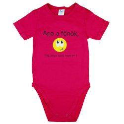"""""""Apa a főnök  míg anya haza nem ér!"""" feliratos rövid ujjú baba body pink"""
